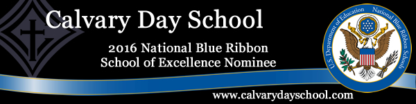 Calvary Day School Open House