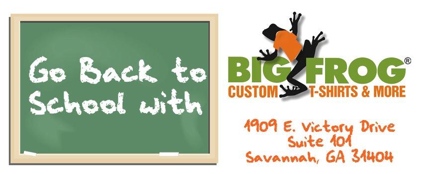 56522ef1 Big Frog Savannah Custom T-shirts Back to School Sale: Buy 3 tees get 1 free