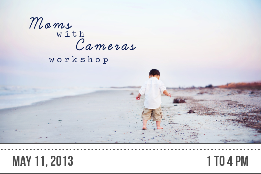 Moms with cameras workshop with Shuman Photography