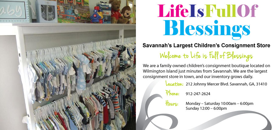 Life is Full of Blessings Savannah Children's consignment store Wilmington Island