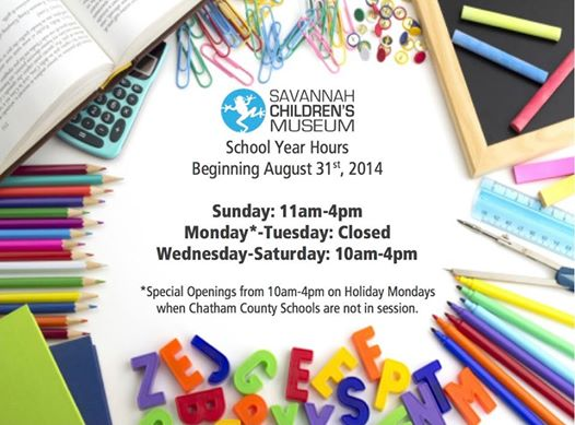 Savannah Children's Museum Open Labor Day Sept 1, School Year Hours Start 8/31