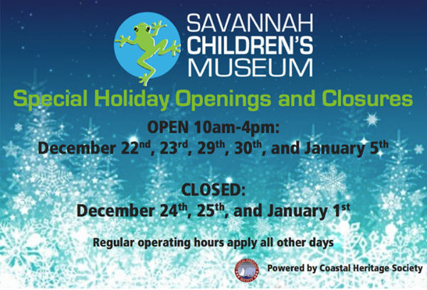 Savannah Children's Museum Holiday Openings 2014