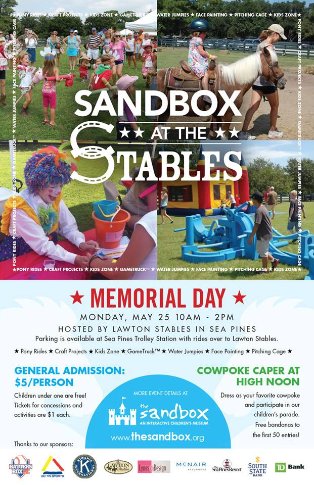 Sandbox at the Stables Memorial Day Lawton Stables Sea Pines
