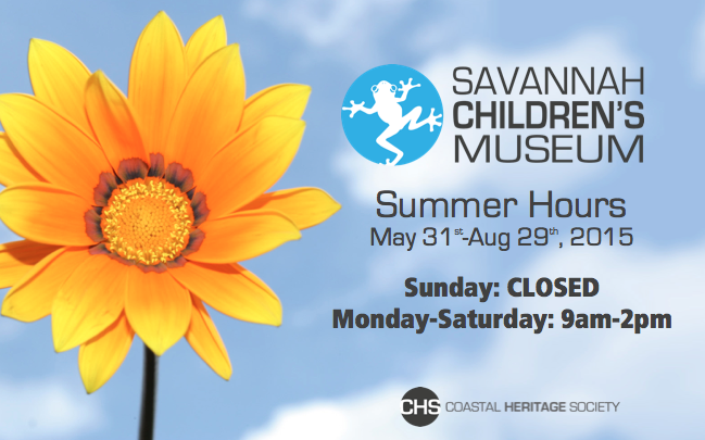 Savannah Children's Museum Summer Hours 2015