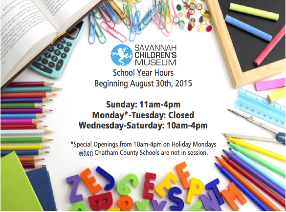 Savannah Children's Museum School Year Hours
