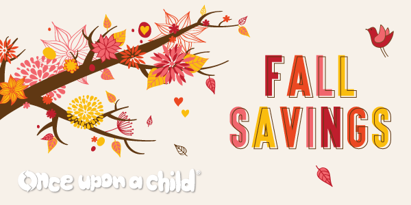Fall Savings Once Upon A Child