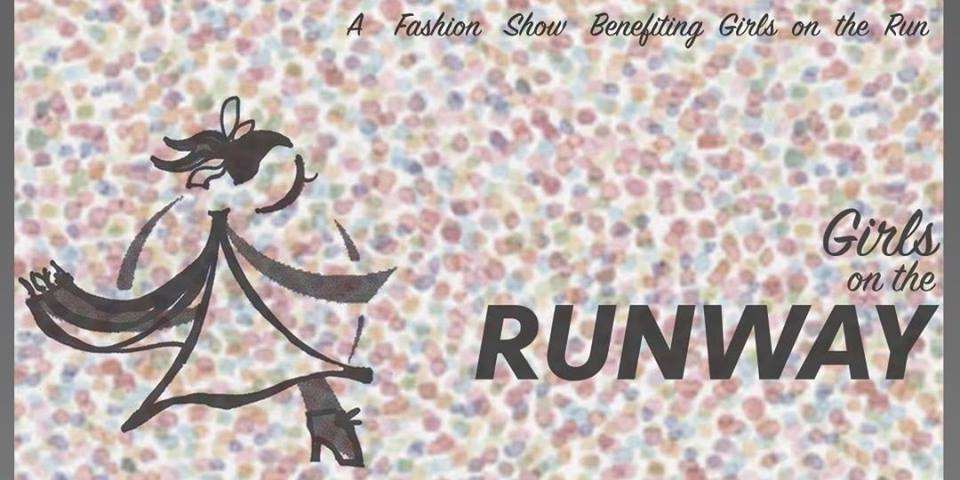 Girls on the Runway Fashion Show Fund Raiser