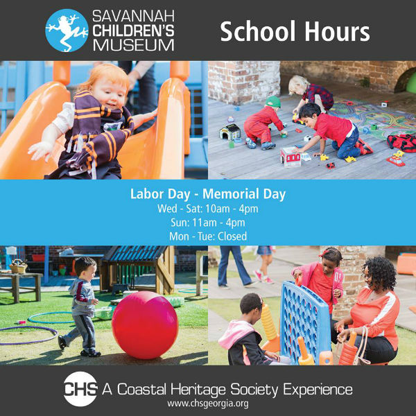 Savannah Children's Museum School Year Hours