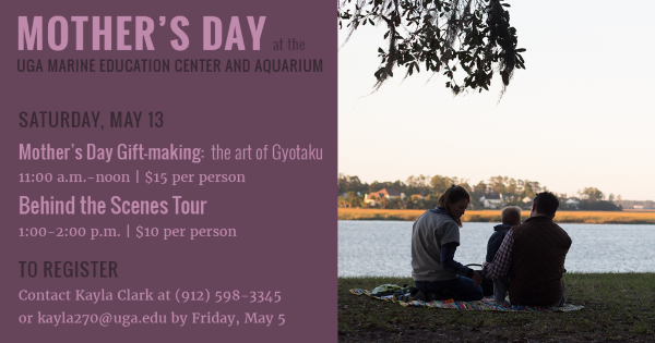 mother's Day events Savannah Skidaway Island