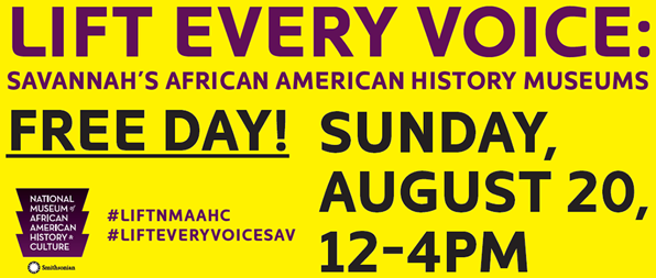 Free entry to Savannah museums Aug. 20 Lift Every Voice