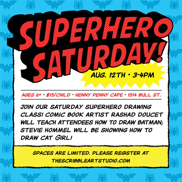 Kids Events Savannah Superhero Saturday Henny Penny Cafe Art