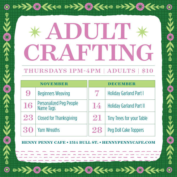 Adult Crafting Savannah Henny Penny Cafe Savannah