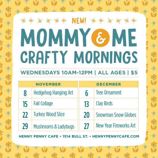 Mommy & Me Craft Mornings Henny Penny Cafe Savannah