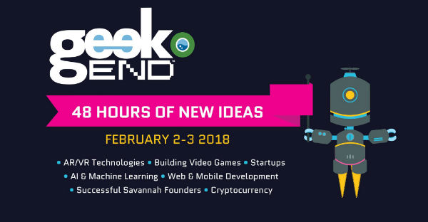 Geekend Savannah 2018 Geek End
