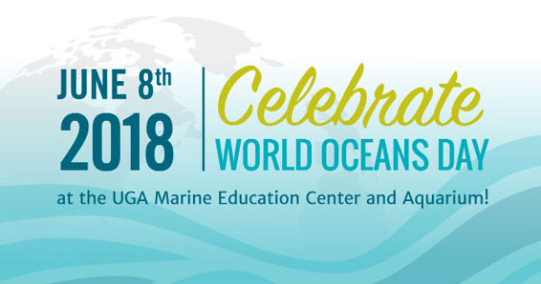 World Oceans Day Savannah Skidaway UGA Marine Center