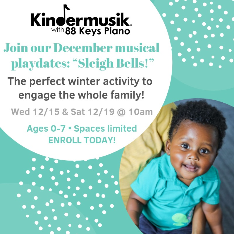 Kindermusik Savannah holiday musical playdates toddlers preschoolers