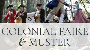 Colonial Faire & Muster 2019 Savannah free events Super Museum Sunday