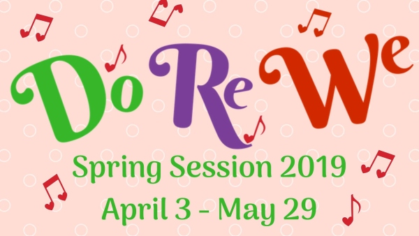 Do Re We musical spring sessions 2019