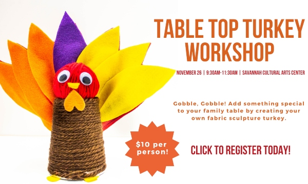 Turkey Workshop Savannah Cultural Arts