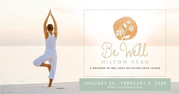 Be Well Hilton Head Wellness Festival