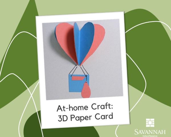At-home paper craft Savannah Cultural Art