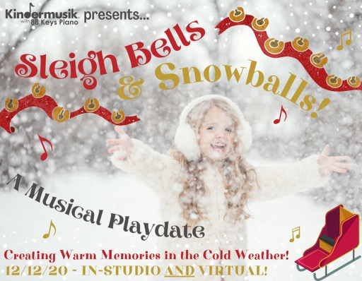 Sleigh bells Christmas Savannah Kindermusik 2020 toddlers CHatham County
