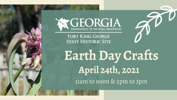 Earth Day Crafts Fort King George Savannah State Parks Georgia