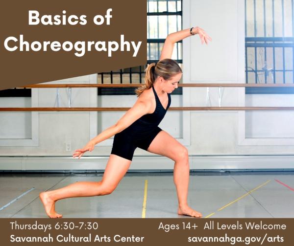 choreography class Savannah teens Cultural Arts Center Chatham County