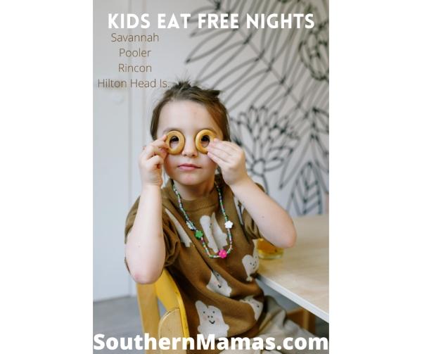 Kids Eat Free Nights Savannah Pooler Rincon Hilton Head 2021